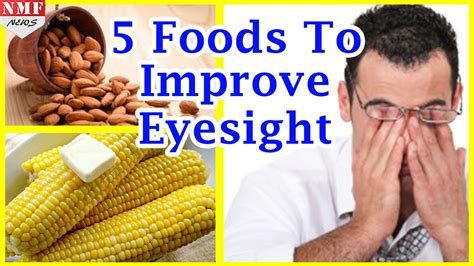 foods for better eyesight improve eyesight naturally with these five foods
