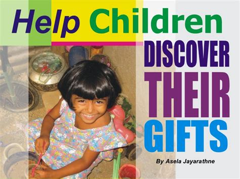 Help With Gifts For - help children todiscover their gifts