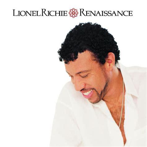 renaissance lionel richie t 233 l 233 charger et 233 couter l album