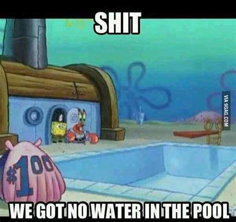 Spongebob Water Meme - 25 best ideas about spongebob water meme on pinterest