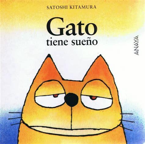 tiene hambre seor coc 8426387861 gato tiene sue 241 o de satoshi kitamura lij colecci 243 n estanter 237 a