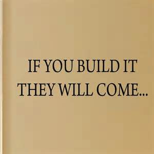 you build it homes if you build it they will come wall decal sports wall