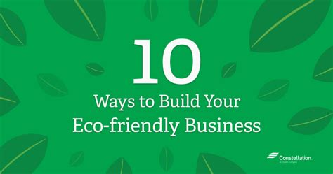 10 Ways To Build Your Considerations For An Eco Friendly Business