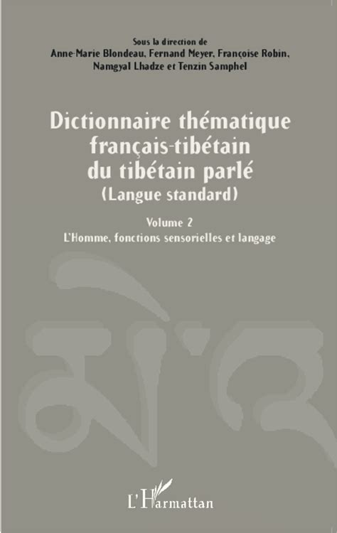 vocabulaire thmatique anglais franais dictionnaire th 201 matique fran 199 ais tib 201 tain du tib 201 tain parl 201 langue standard volume 2 l homme