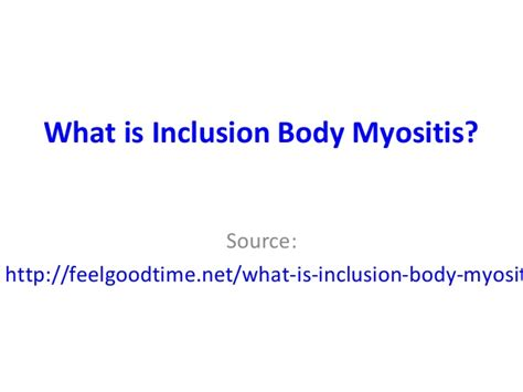 boggy end feel health sources what is inclusion body myositis