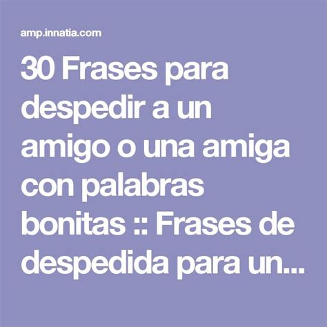 palabras para despedir un funeral 25 best ideas about frases bonitas de despedida on