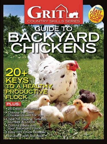 backyard chicken magazine grit guide to backyard chickens