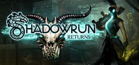 shadowrun returns anthology by weisman reviews steam community shadowrun returns