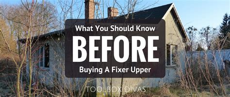 buying a fixer upper what every diyer needs to know before buying a fixer upper