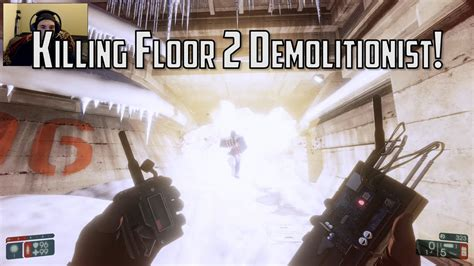 killing floor 2 new perk demolitionist youtube
