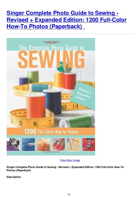 singer the complete photo guide to sewing 3rd edition books singer complete photo guide to sewing revised expanded