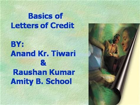 Letter Of Credit Basics Basics Of Letters Of Credit Authorstream