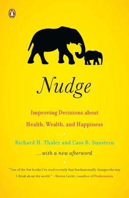 nudge theory a user guide books nudge book