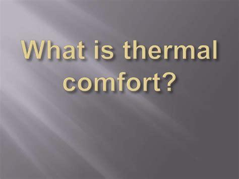 What Is Thermal Comfort
