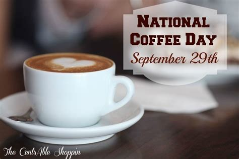 Day Coffee national coffee day september 29th coffee as low as free