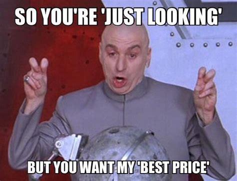 Sales Meme - car sales memes on twitter quot justlooking bestprice http