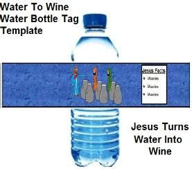 Wedding At Cana Object Lesson by Jesus Turns Water Into Wine Water Bottle Template