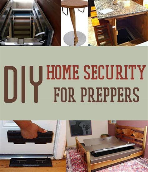 diy home security for preppers badass shtf home defense