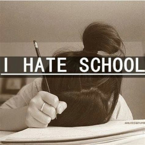 i hate school funny pictures summer quotes i hate school quotesgram