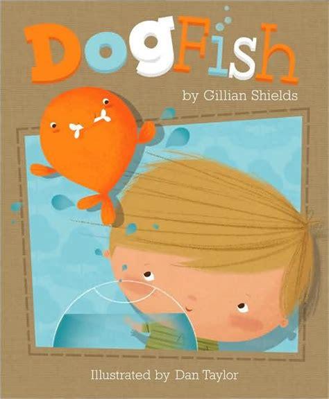 libro the goldfish boy dogfish by gillian shields dan taylor hardcover barnes noble 174