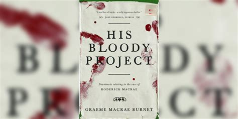 His Bloody Project Documents Relating To The Of Roderick Ebook the 2016 booker longlist breakdown culturefly