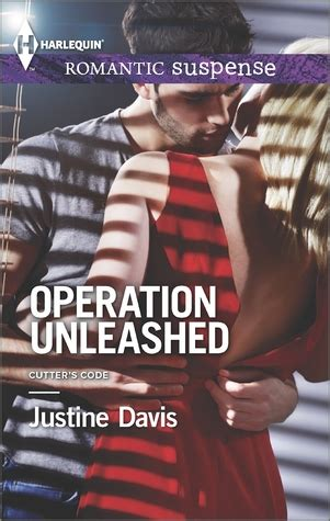 operation notorious cutter s code books operation unleashed cutter s code 4 by justine davis