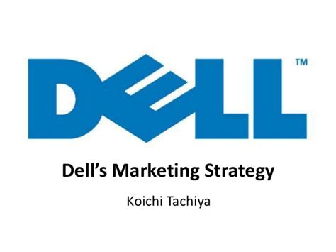 dell layout strategy dell s marketing strategy