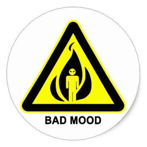 bad mood swings bad mood warning funny quotes quotesgram