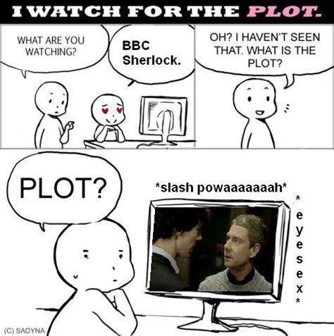 Watch Meme - i watch it for the plot meme by mismehellawes on deviantart