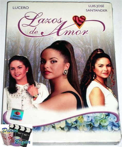 lazos de amor novela quot lazos de amor quot 1995 tv season