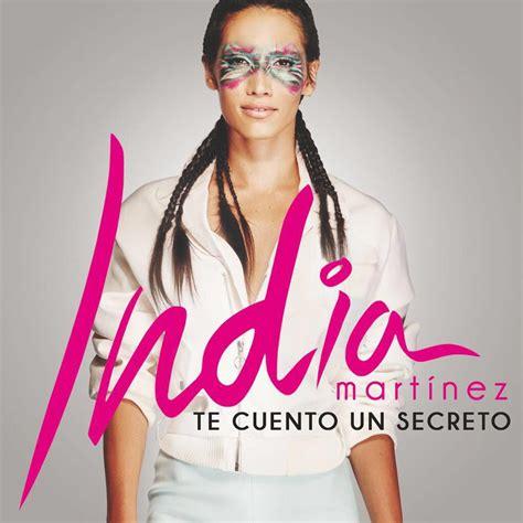 india martnez te cuento un secreto la portada disco