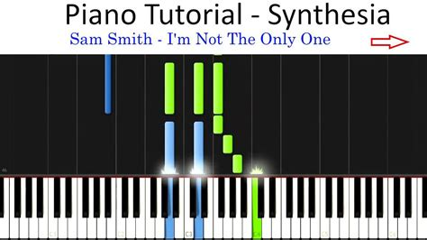 Piano Tutorial Youtube Channel | sam smith i m not the only one piano tutorial