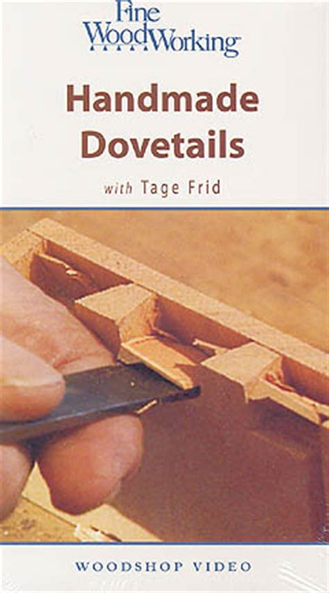 Handmade Dovetails - handmade dovetails with tage frid