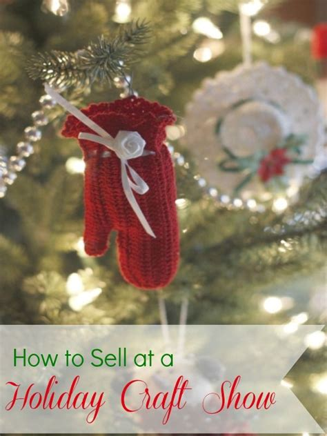 how to sell at a holiday craft show seasons crafts and
