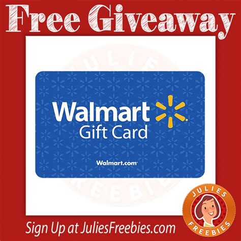 1000 Walmart Gift Card - win 1 of 755 walmart gift cards julie s freebies