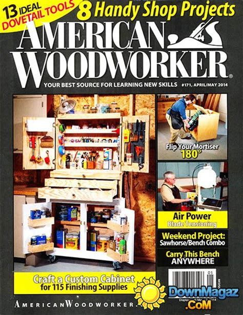 the woodworker magazine american woodworker 171 april may 2014 187 pdf