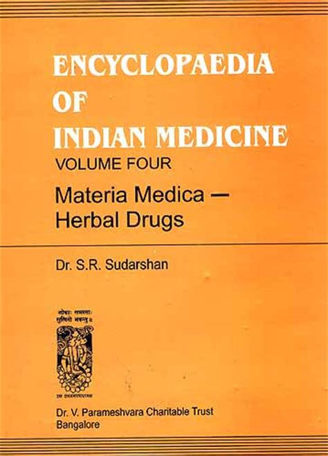 the encyclopedia materia medica vol 9 a record of the positive effects of drugs upon the healthy human organism classic reprint books encyclopaedia of indian medicine volume four materia