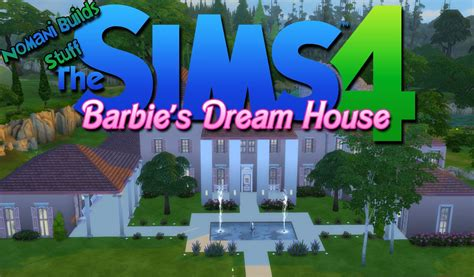 dream house builder online constructing barbie s dream house the sims 4 speed