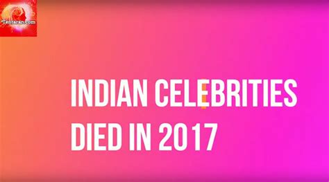bollywood actor actress who died in 2017 bollywood stars who died in 2017