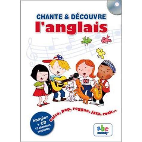 libro chante et dcouvre langlais chante et d 233 couvre l anglais edition bilingue fran 231 ais anglais livre avec 1 cd audio livre cd