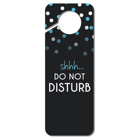 Door Knob Signs by Shhh Do Not Disturb Plastic Door Knob Hanger Sign Ebay