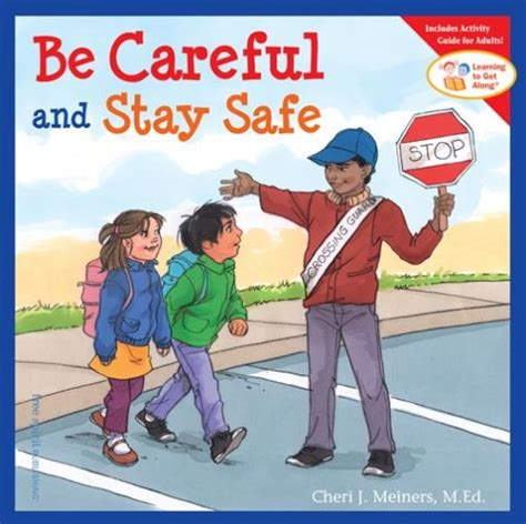 keep safe a novel books be careful and stay safe gryphon house