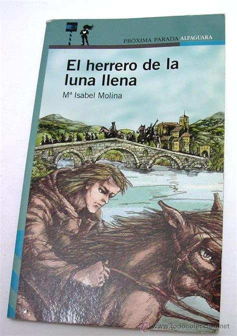 libro maria y la luna el herrero de la luna llena mar 237 a isabel moli comprar libros de novela infantil y juvenil en
