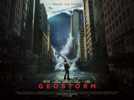 film geostorm empire cinemas film synopsis geostorm
