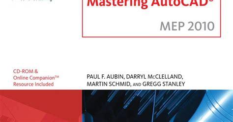 tutorial of autocad 2010 pdf mastering autocad 2010 mep tutorial pdf cad tutorial pdf