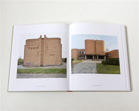 modern forms a subjective modern forms a subjective atlas of 20th century architecture elias redstone