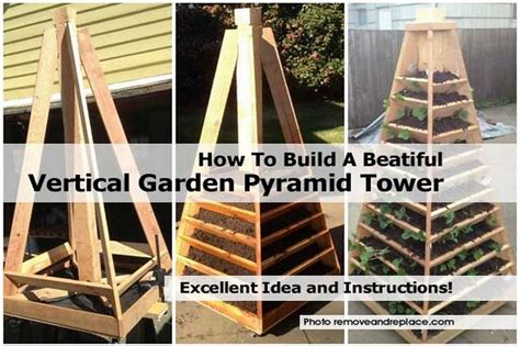 How To Build Your Own Vertical Garden How To Build A Beatiful Vertical Garden Pyramid Tower