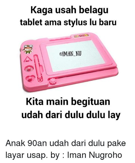 Tablet Anak 25 best memes about tablets tablets memes