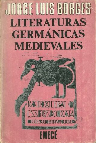 amantes medievales edition books literaturas germ 225 nicas medievales by jorge luis borges