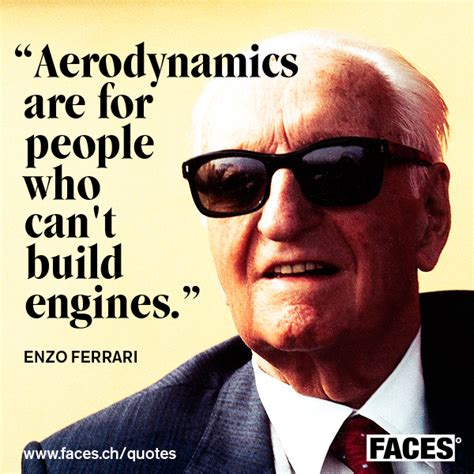 Ferrari Quote by Enzo Ferrari S Quotes Famous And Not Much Quotationof